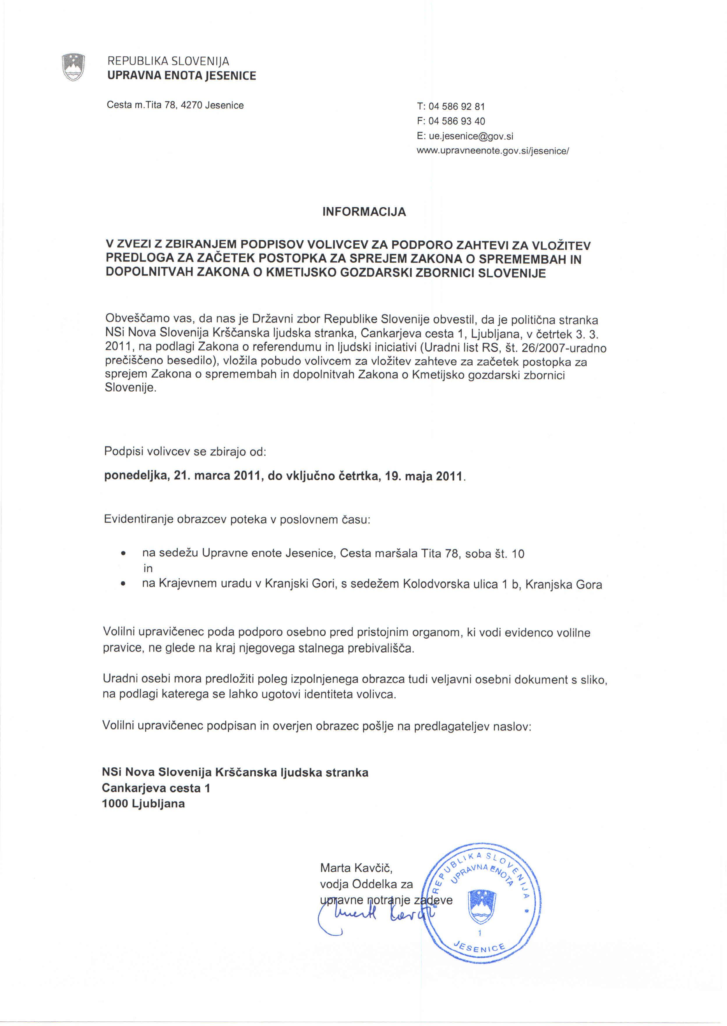 informacija v zvezi z zbiranjem podpisov volivcev za podporo zahtevi za vloitev predloga - Zakon o spremmebah in dopolntvah Zakona o kmetijsko gozdrski zbrnici Slovenije