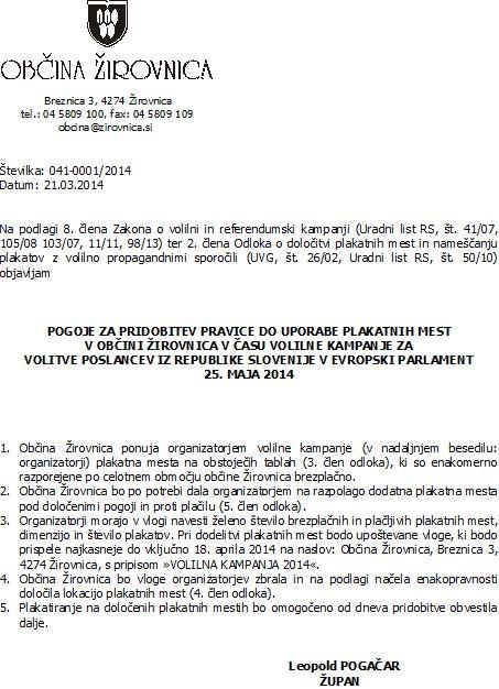 Pogoji za pridobitev pravice do uporabe plakatnih mest v Obini irovnica v asu volilne kampanje za volitve poslancev iz RS  v Evropski parlament, 25.5.2014
