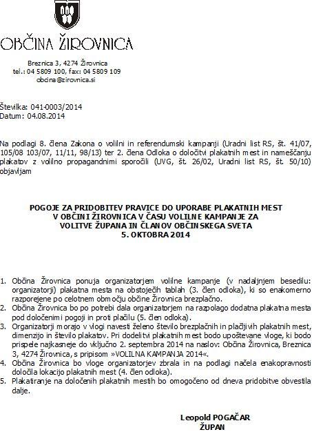 pogoji za pridobitev pravice do uporabe plakatnih mest v Obini irovnica v asu volilne kampanje za volitve upana in lanov obinskega sveta 2014